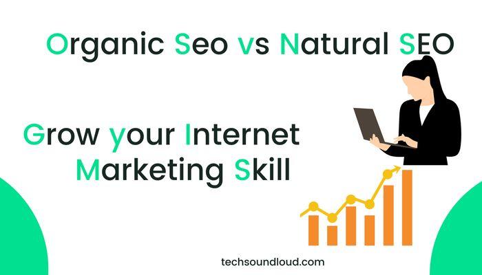 Organic Seo vs Natural Seo